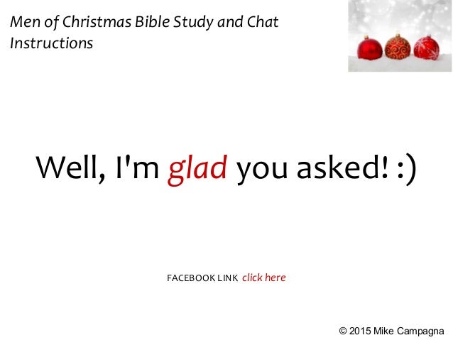 men of christmas bible study and chat instructions 2015 mike campagna facebook link click here 3
