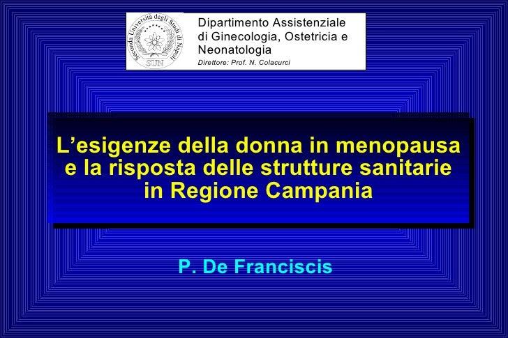 Dipartimento Assistenziale               di Ginecologia, Ostetricia e               Neonatologia               Direttore: ...