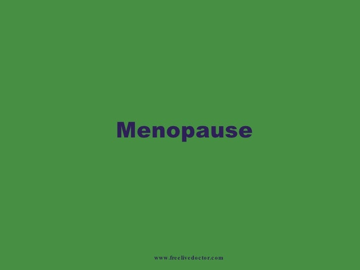 Menopause www.freelivedoctor.com