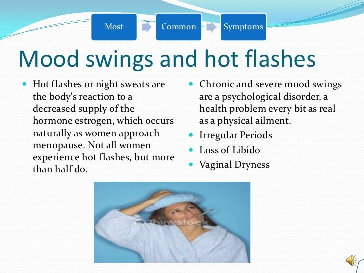 Menopause Are You Irritable Have Hot Flashes And Mood