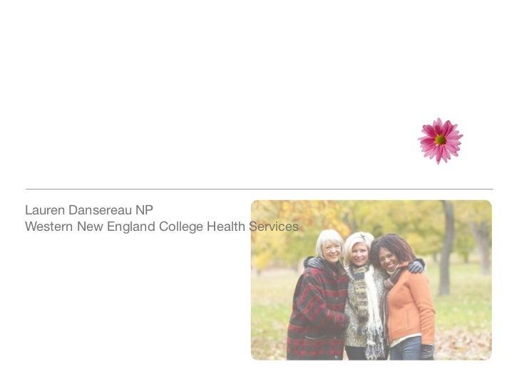 Lauren Dansereau NPWestern New England College Health Services