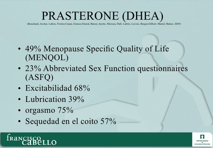 PRASTERONE (DHEA)  (Bouchard, Archer, Labrie, Fortier,Cusan, Gomez,Girard, Baron, Ayotte, Moreau, Dub, Labrie, Lavoie, Ber...