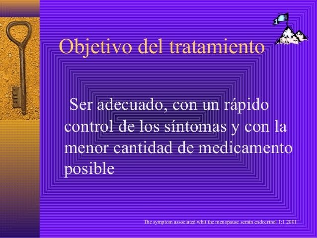 Objetivo del tratamiento Ser adecuado, con un rápidocontrol de los síntomas y con lamenor cantidad de medicamentoposible  ...