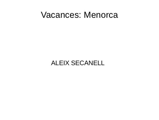 Vacances: Menorca  ALEIX SECANELL