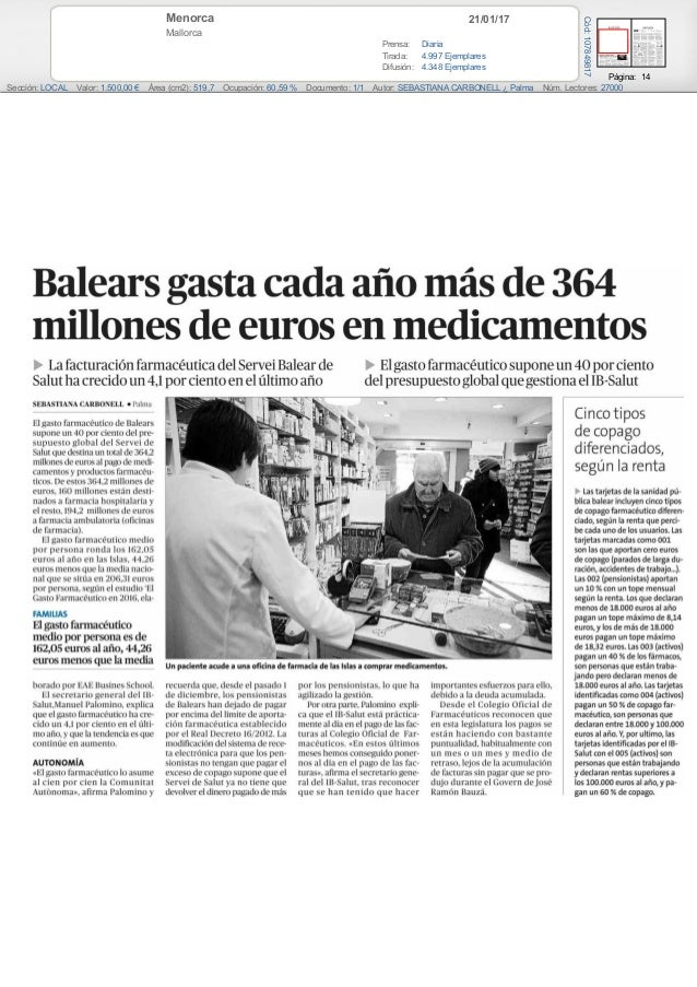 21/01/17Menorca Mallorca Prensa: Diaria Tirada: 4.997 Ejemplares Difusión: 4.348 Ejemplares Página: 14 Sección: LOCAL Valo...