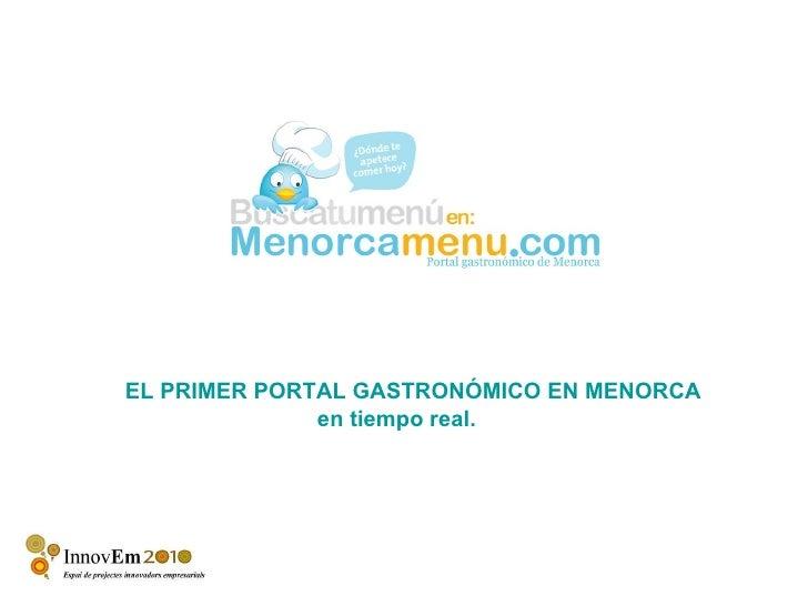 EL PRIMER PORTAL GASTRONÓMICO EN MENORCA en tiempo real.