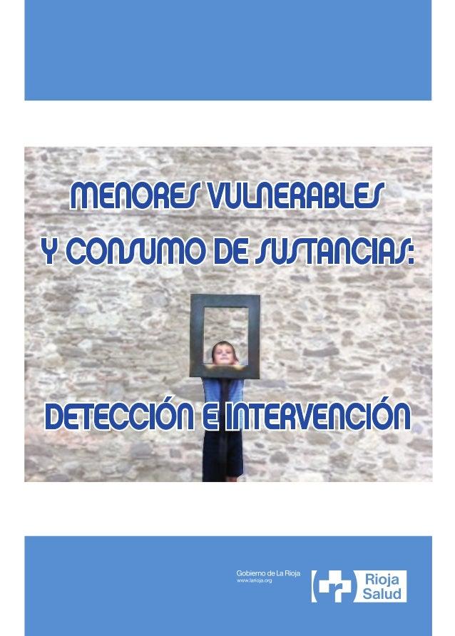 MENORES VULNERABLES YCONSUMO DE SUSTANCIAS:DETECCIÓN E INTERVENCIÓN