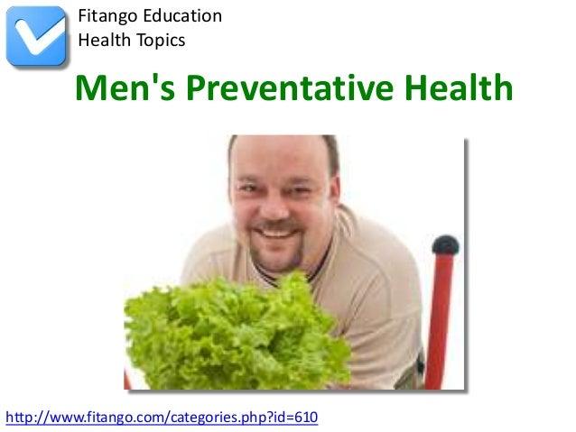 http://www.fitango.com/categories.php?id=610Fitango EducationHealth TopicsMens Preventative Health