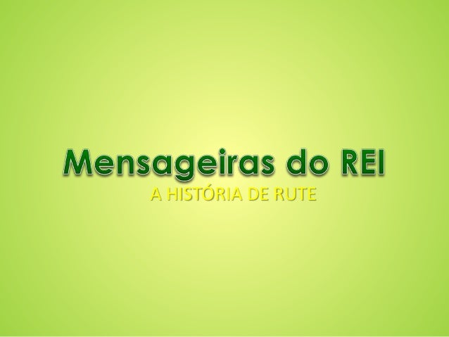 A HISTÓRIA DE RUTE