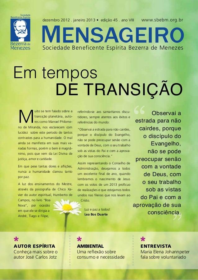 dezembro 2012 . janeiro 2013 • edição 45 . ano VIII                 www.sbebm.org.br                   Sociedade Beneficen...
