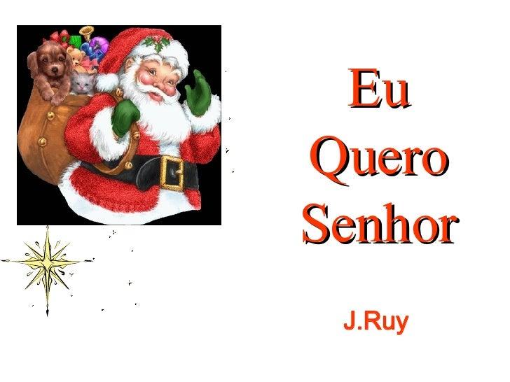 J.Ruy Eu Quero Senhor