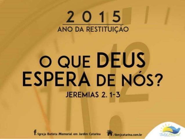 """""""E veio a mim a palavra do SENHOR, dizendo: Vai, e clama aos ouvidos de Jerusalém, dizendo: Assim diz o SENHOR: Lembro-me ..."""