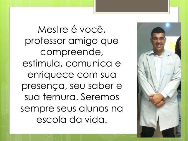 Mensagem De Agradecimento: Mensagem De Agradecimento Para O Professor Leonardo Firmo