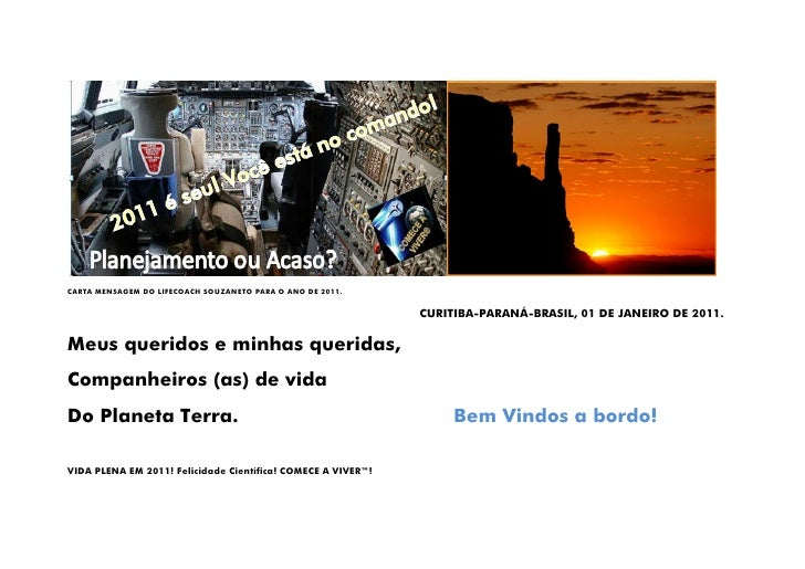 CARTA MENSAGEM DO LIFECOACH SOUZANETO PARA O ANO DE 2011.                                                              CUR...