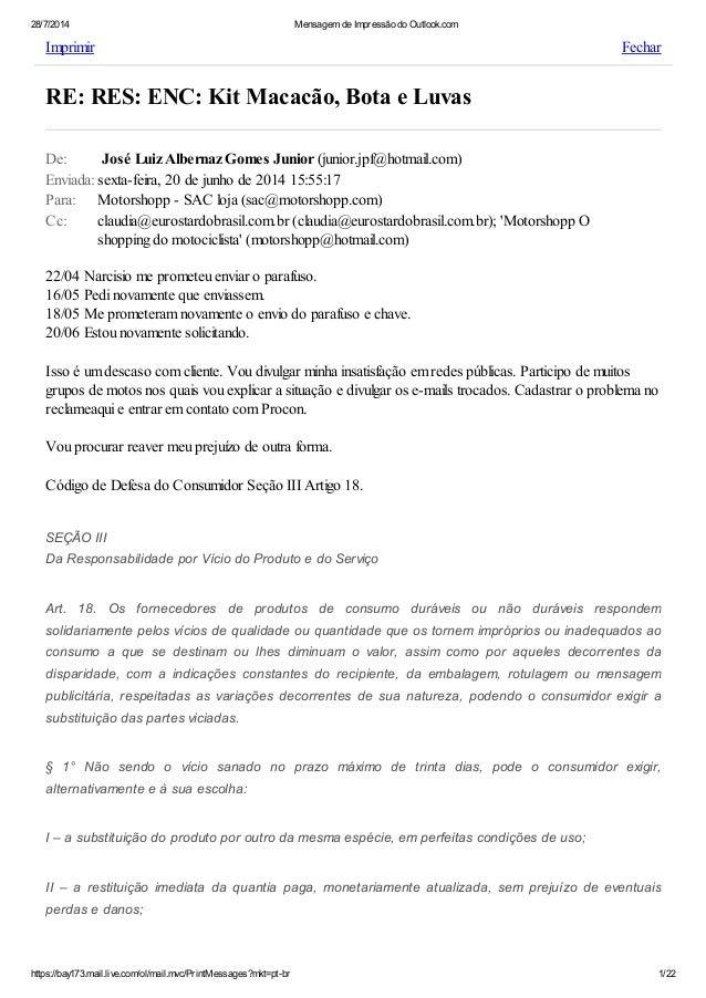 28/7/2014 Mensagem de Impressão do Outlook.com https://bay173.mail.live.com/ol/mail.mvc/PrintMessages?mkt=pt-br 1/22 Fecha...