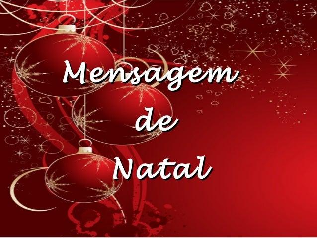 Mensagem De Natal Para Amigos: PARA OS MEUS AMIGOS DO FACEBOOK A MINHA MENSAGEM DA NATAL