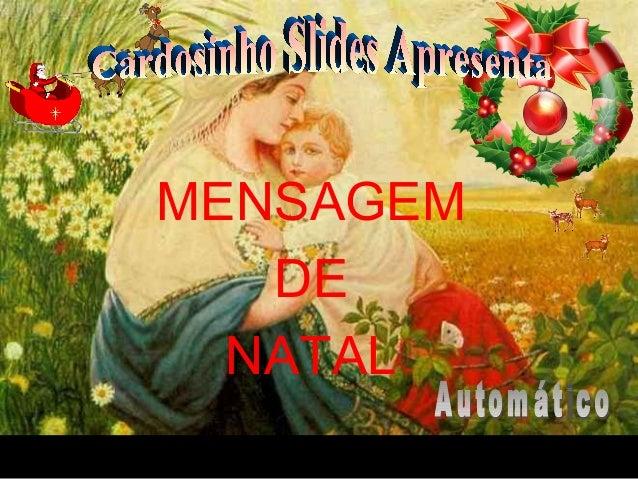 30/01/15 05:54 PM Carlos Roberto * Barra do Piraí * RJ. MENSAGEM DE NATAL