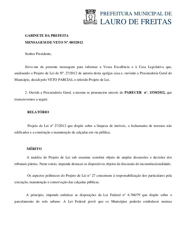 PREFEITURAMUNICIPALDE LAURODEFREITAS GABINETEDAPREFEITA MENSAGEMDEVETONº.005/2012 Senhor...