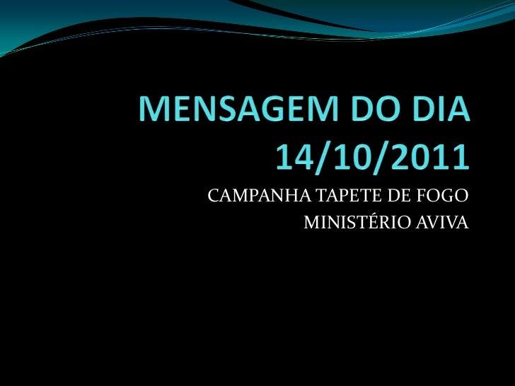 CAMPANHA TAPETE DE FOGO       MINISTÉRIO AVIVA