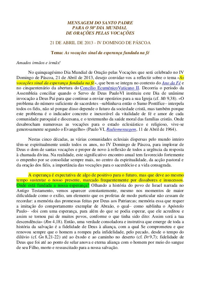 MENSAGEM DO SANTO PADRE                             PARA O 50º DIA MUNDIAL                           DE ORAÇÕES PELAS VOCA...
