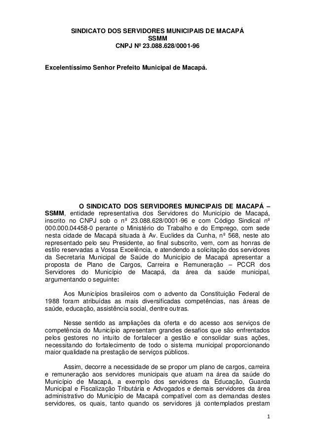 SINDICATO DOS SERVIDORES MUNICIPAIS DE MACAPÁ SSMM CNPJ Nº 23.088.628/0001-96 1 Excelentíssimo Senhor Prefeito Municipal d...