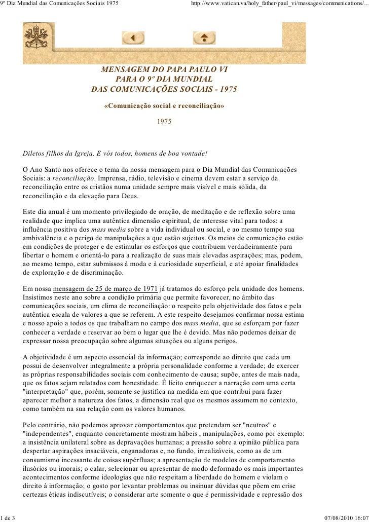 9º Dia Mundial das Comunicações Sociais 1975                     http://www.vatican.va/holy_father/paul_vi/messages/commun...