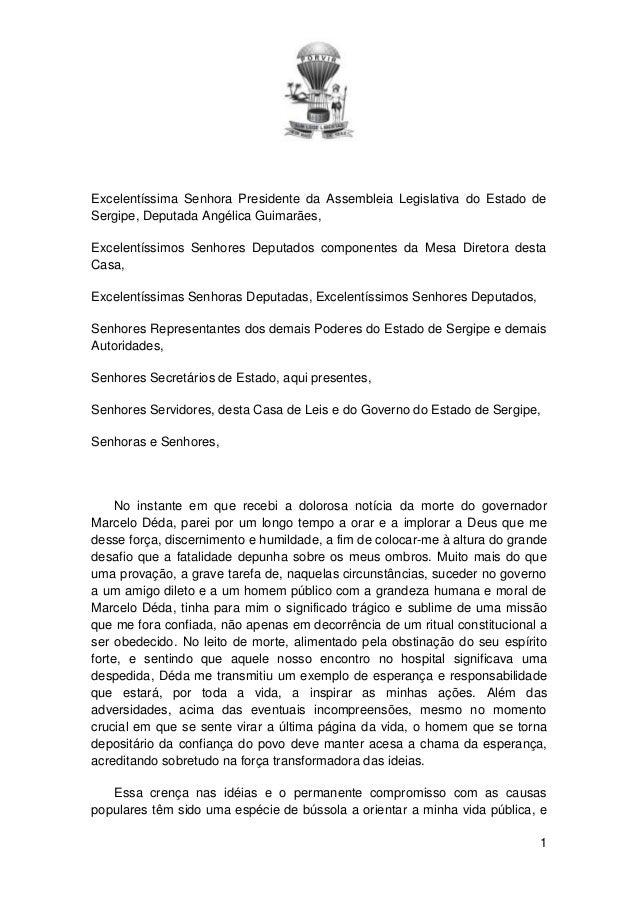 Excelentíssima Senhora Presidente da Assembleia Legislativa do Estado de Sergipe, Deputada Angélica Guimarães, Excelentíss...