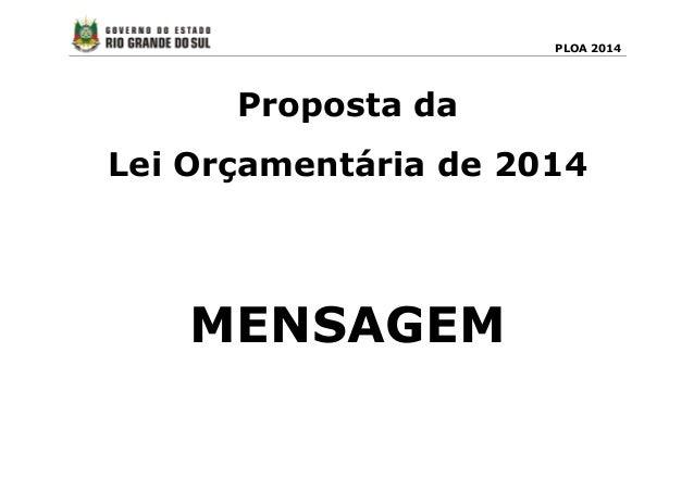 PLOA 2014 Proposta da Lei Orçamentária de 2014 MENSAGEM