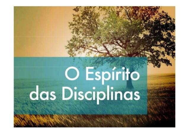 O Espírito da Disciplina da        Comunhão     Texto: Mateus 26.17-30