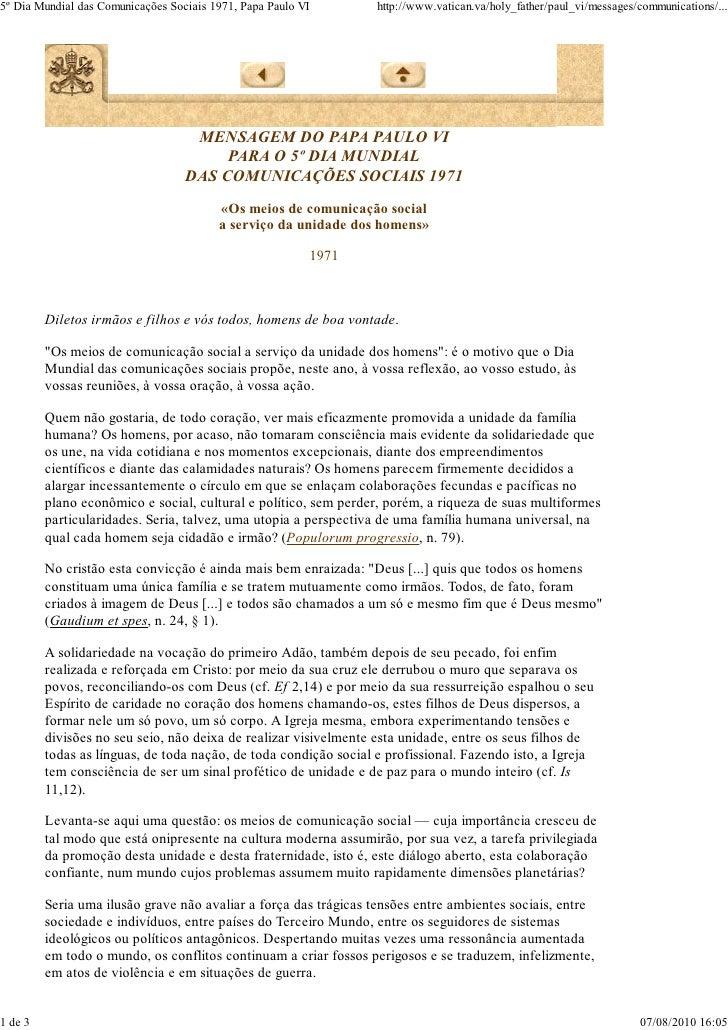5º Dia Mundial das Comunicações Sociais 1971, Papa Paulo VI       http://www.vatican.va/holy_father/paul_vi/messages/commu...