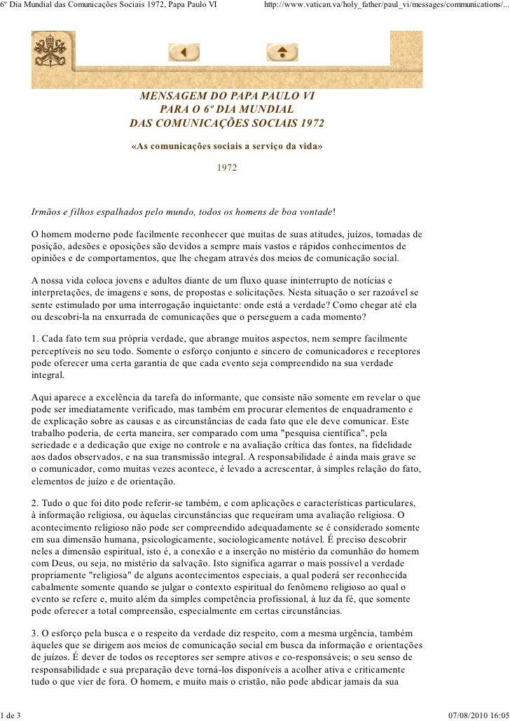 6º Dia Mundial das Comunicações Sociais 1972, Papa Paulo VI       http://www.vatican.va/holy_father/paul_vi/messages/commu...
