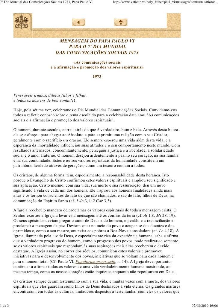 7º Dia Mundial das Comunicações Sociais 1973, Papa Paulo VI      http://www.vatican.va/holy_father/paul_vi/messages/commun...