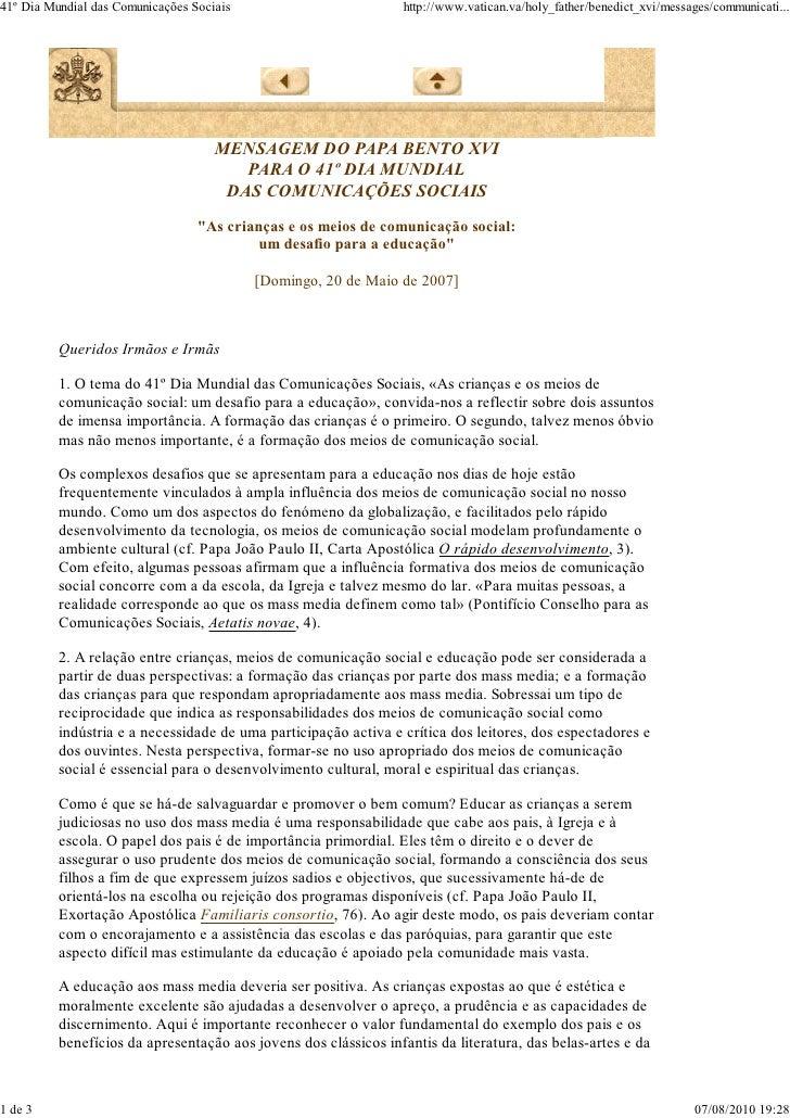 41º Dia Mundial das Comunicações Sociais                         http://www.vatican.va/holy_father/benedict_xvi/messages/c...