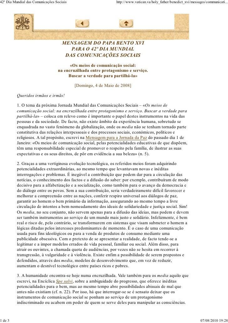 42º Dia Mundial das Comunicações Sociais                       http://www.vatican.va/holy_father/benedict_xvi/messages/com...