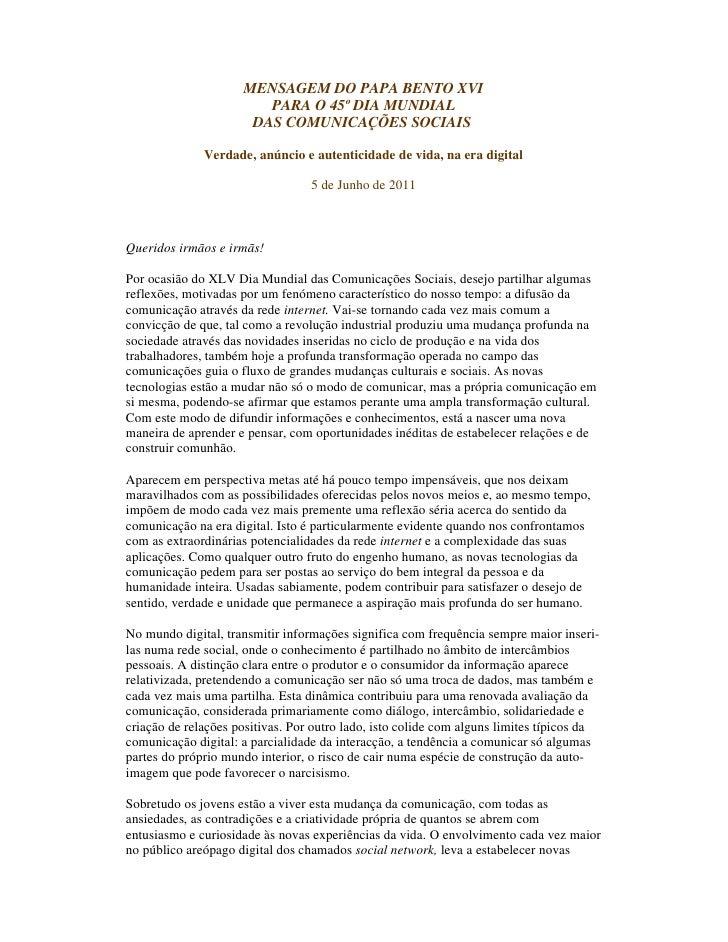 MENSAGEM DO PAPA BENTO XVI                        PARA O 45º DIA MUNDIAL                      DAS COMUNICAÇÕES SOCIAIS    ...