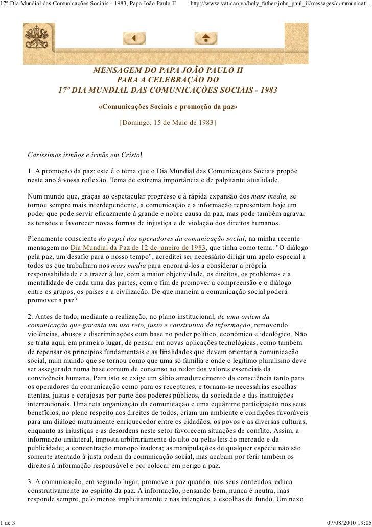 17º Dia Mundial das Comunicações Sociais - 1983, Papa João Paulo II   http://www.vatican.va/holy_father/john_paul_ii/messa...
