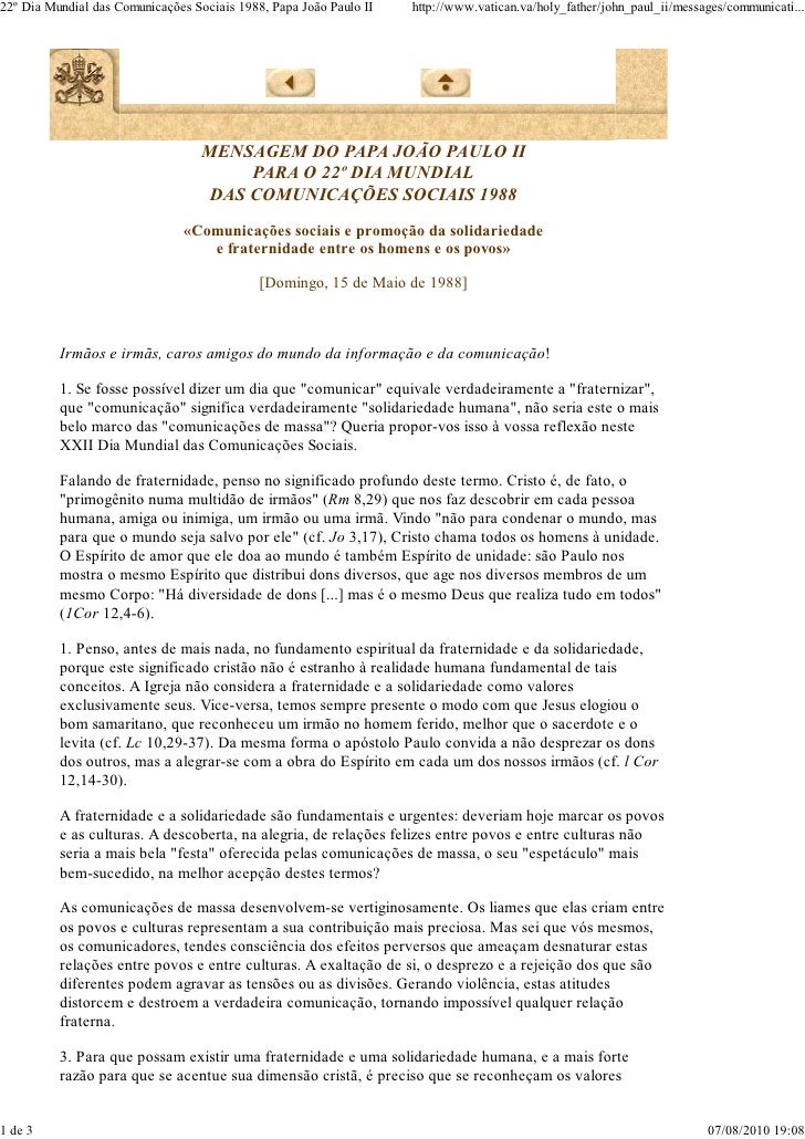 22º Dia Mundial das Comunicações Sociais 1988, Papa João Paulo II   http://www.vatican.va/holy_father/john_paul_ii/message...