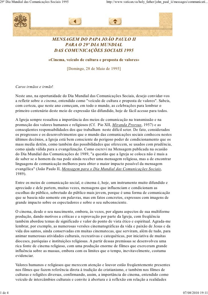 29º Dia Mundial das Comunicações Sociais 1995                   http://www.vatican.va/holy_father/john_paul_ii/messages/co...