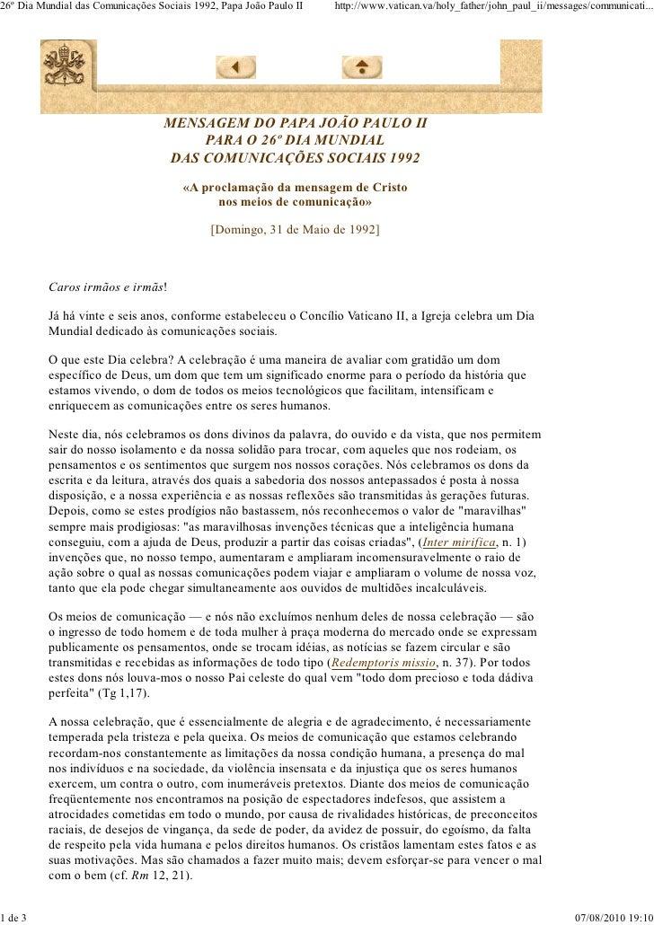 26º Dia Mundial das Comunicações Sociais 1992, Papa João Paulo II   http://www.vatican.va/holy_father/john_paul_ii/message...