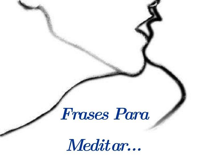 Mensagens De Motivacao E Auto Estima Frase Para Meditar