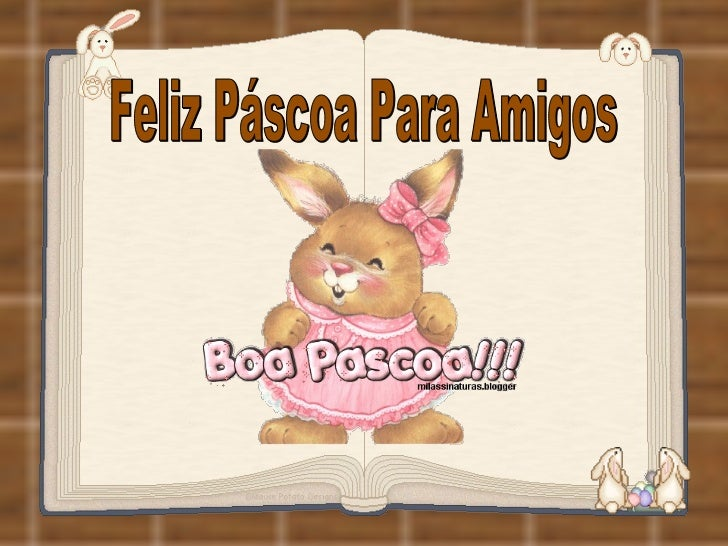 Feliz Páscoa Para Amigos