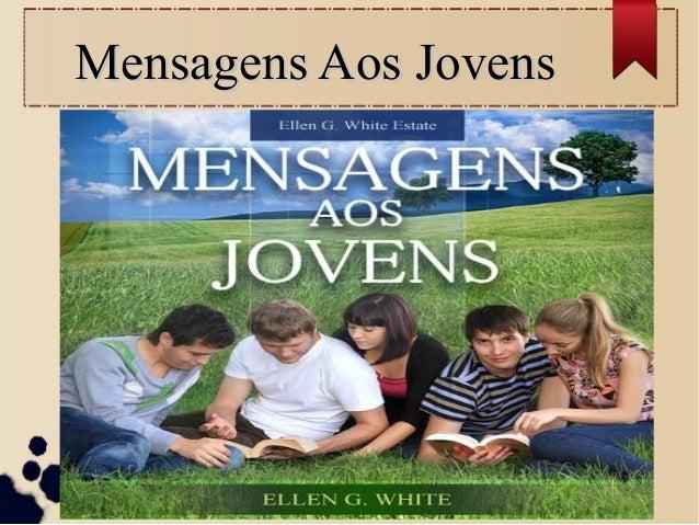 Mensagens Aos JovensMensagens Aos Jovens