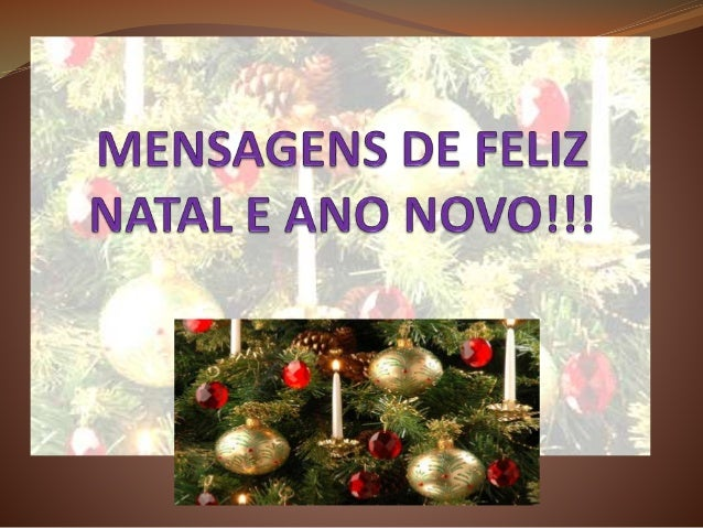 Mensagens De Feliz Natal E Ano Novo