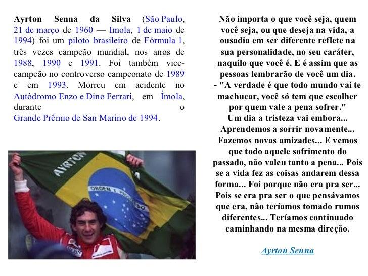 Não Importa O Que Você Seja Quem Ayrton Senna: Mensagens De Grandes Homens Nas Derrotas