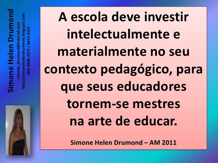 Simone Helen Drumond                       http://simonehelendrumond.blogspot.com                            simone_drumon...