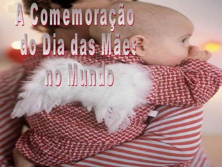 A Comemoração do Dia das Mães no Mundo