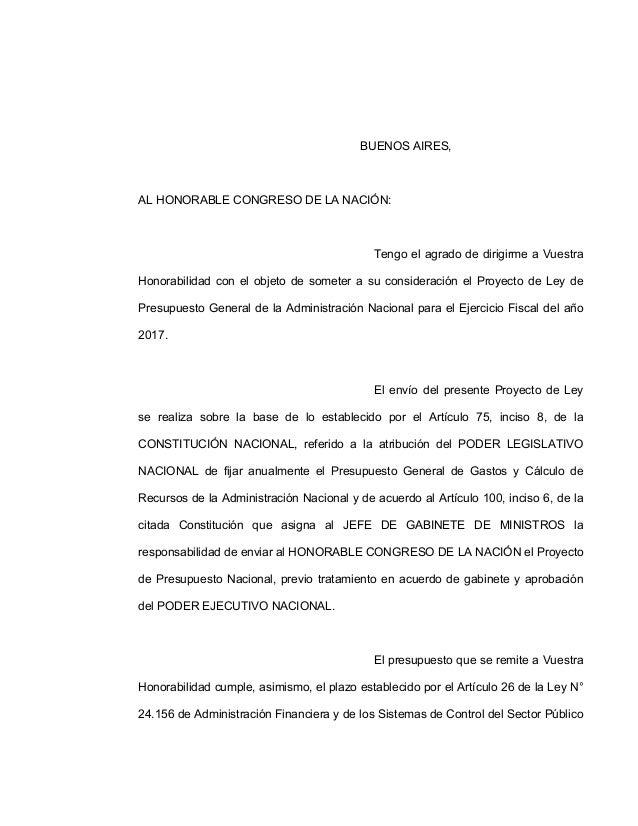 BUENOS AIRES, AL HONORABLE CONGRESO DE LA NACIÓN: Tengo el agrado de dirigirme a Vuestra Honorabilidad con el objeto de so...