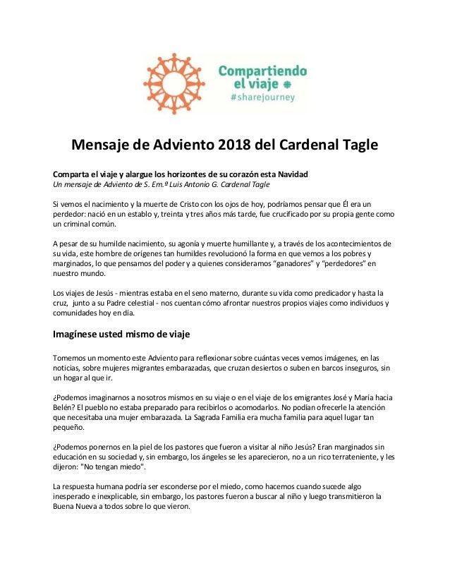 Mensaje de Adviento 2018 del Cardenal Tagle Comparta el viaje y alargue los horizontes de su corazón esta Navidad Un mensa...