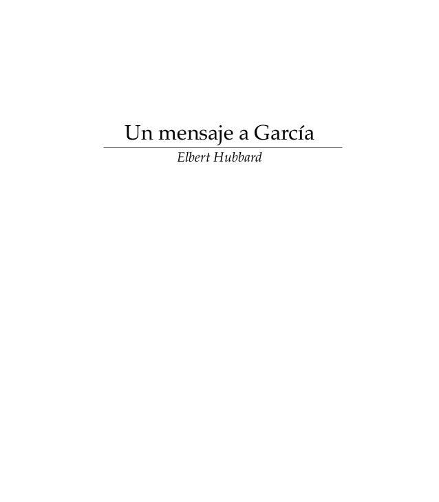 Un mensaje a García     Elbert Hubbard