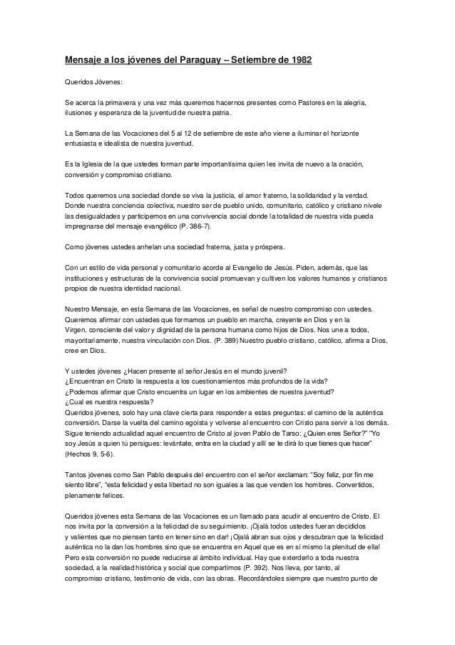 Mensaje a los jóvenes del Paraguay – Setiembre de 1982  Queridos Jóvenes:  Se acerca la primavera y una vez más queremos h...